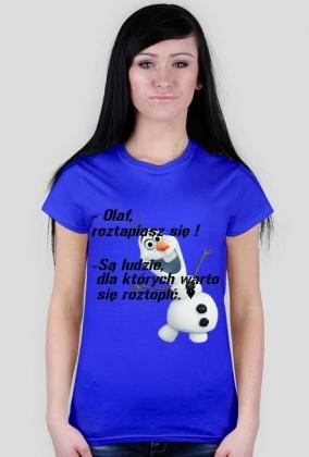 są tacy ludzie..- Olaf