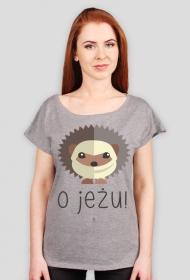 Koszulka damska - O JEŻU! #2