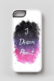"Case ""I dream about..."""