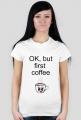 """Koszulka """"Coffee"""""""