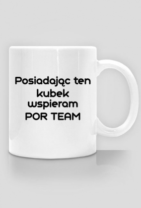 """Kubek """"Wspieram POR Team"""""""