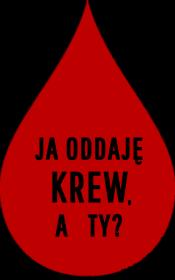 """Koszulka """"Ja oddaję krew, a Ty?"""""""