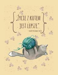 Życie z Kotem Jest Lepsze – podkładka pod myszkę