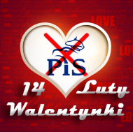 Walentynki - Nie Lubię PiS-u 3