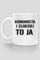 Komunista i złodziej to ja