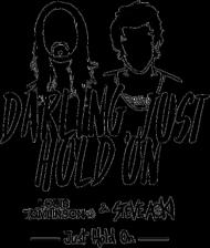 "Koszulka damska ""Just Hold On"""