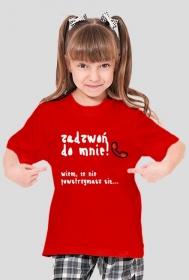 """Koszulka dziewczeca """"Zadzwoń do mnie"""" BIAŁY NAPIS - RÓŻNE KOLORY!"""