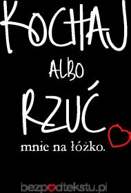 Kochaj Albo Rzuć - Koszulka Damska