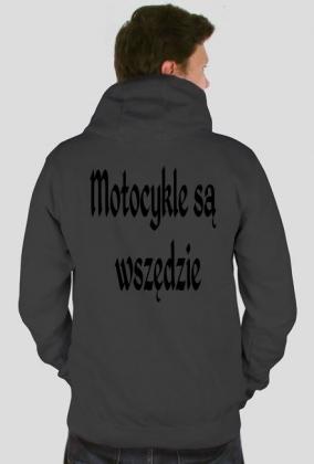 Bluza z Logo ' Motocykle są wszędzie'