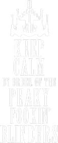 Bluza Keep Calm By Order Of The Peaky Fookin Blinders
