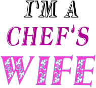 I'M A CHEF'S WIFE