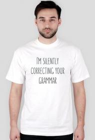 I'm Silently Correcting Your Grammar - Męski T-shirt (Jasny)