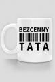 BStyle - Bezcenny Tata (kubek dla Taty)