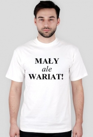 Koszulka męska (Mały ale wariat)