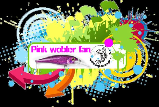 Pink wobler FAN