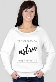 """Bluza """"Per aspera ad astra - przez trud do gwiazd"""" - biała"""