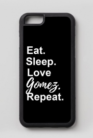 Eat. Sleep. Love Gomez. Repeat. • Case Iphone 6/6s
