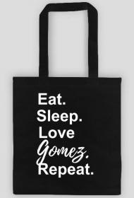 Eat. Sleep. Love Gomez. Repeat. • Eko Torba