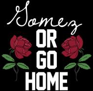 Gomez or go home • bluza damska