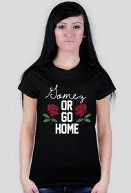 Gomez or go home • koszulka damska