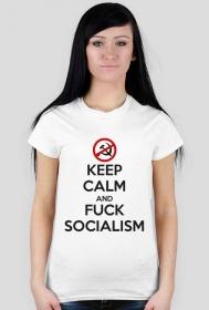 Keep calm and f*ck socialism - koszulka damska (women's t-shirt)