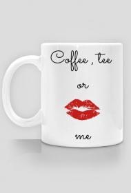 Coffee tee or me KUBEK