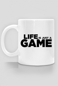 Life is just a GAME - kubek