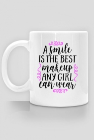 A smile is the best make up - kubek