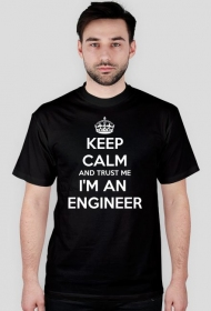 Koszulka dla inżyniera - Keep calm and trust me i am an engineer (różne kolory)