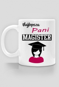 Kubek dla magistra - Najlepsza Pani magister