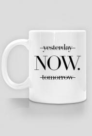 Yesterday, now, tomorrow - kubek