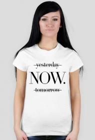 Yesterday, now, tomorrow - koszulka damska