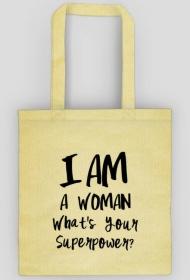 I am a woman - eko torby