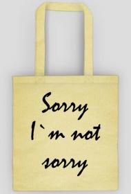 Sorry, I`m not sorry - eko torba