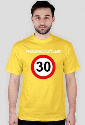 Przekroczyłem 30 - koszulka urodzinowa (różne kolory)