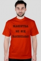 Koszulka dla magistra - Magistra mi się zachciało (różne kolory)