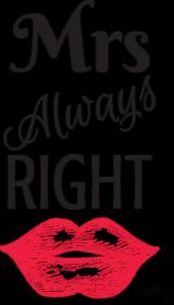 T-shirt Damski - Mrs Always Right
