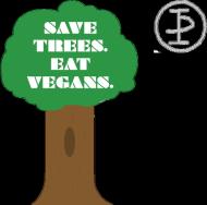 Save trees eat vegans