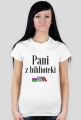 Koszulka Pani z biblioteki