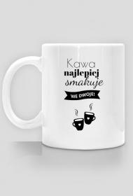 Kubek Kawa Najlepiej Smakuje We Dwoje