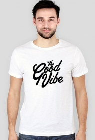 Koszulka męska The Good Vibe