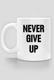 Kubek Never Give Up