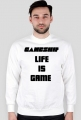 Bluza - Life Is Game