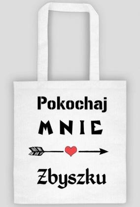Torba ekologiczna na zakupy Pokochaj mnie Zbyszku