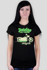 Jeżdżę dla siebie, nie dla innych - Damska koszulka motocyklowa
