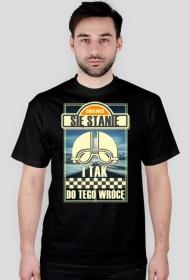 Cokolwiek się stanie i tak do tego wrócę - koszulka męska motocyklowa