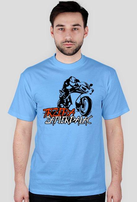 Trzeba zapierdalać V2 - Męska koszulka motocyklowa