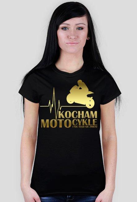 Kocham motocykle gold - damska koszulka motocyklowa