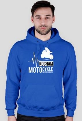 Kocham motocykle i nic tego nie zmieni - bluza czarna