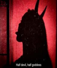 Half devil, half goddess